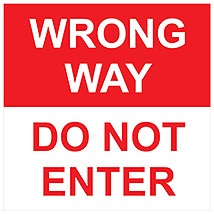 "Wrong Way Do Not Enter Square 11"" Decal"